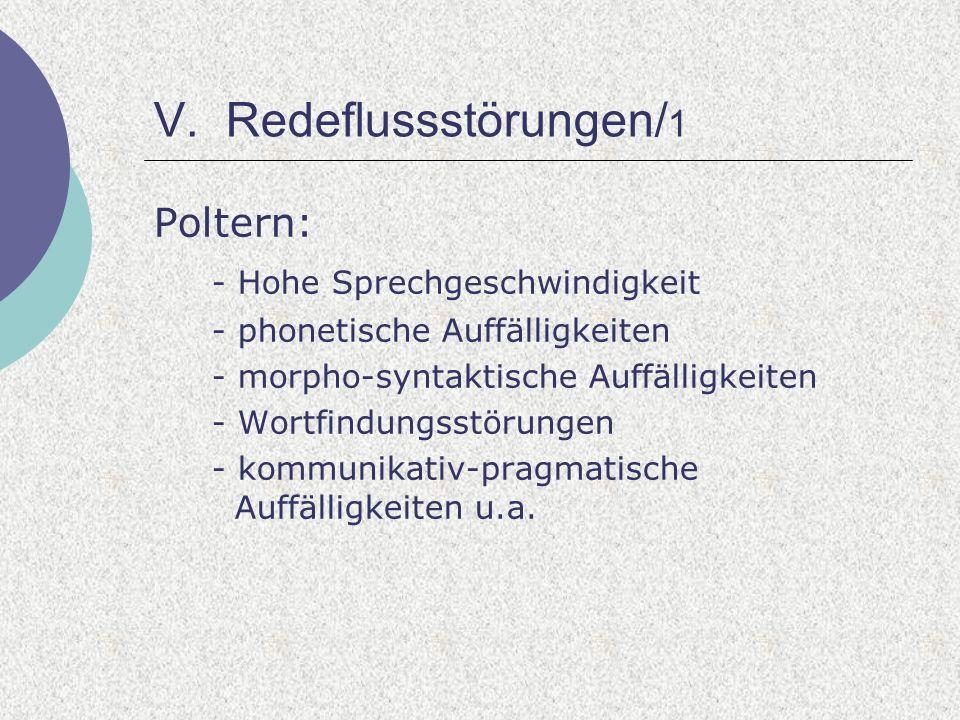 V. Redeflussstörungen/1