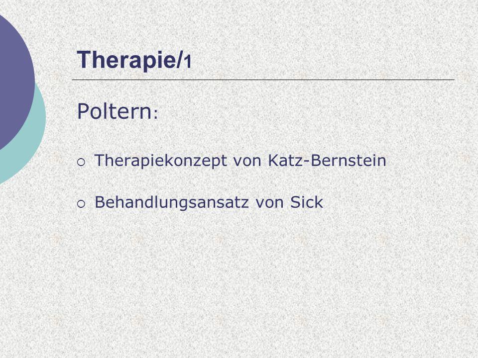 Therapie/1 Poltern: Therapiekonzept von Katz-Bernstein