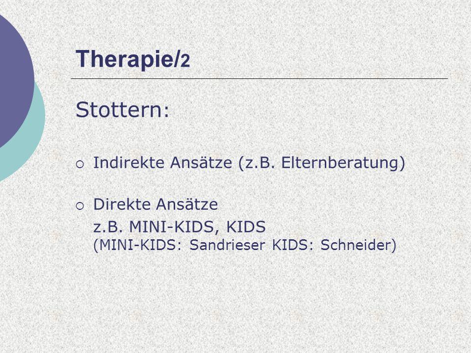 Therapie/2 Stottern: Indirekte Ansätze (z.B. Elternberatung)