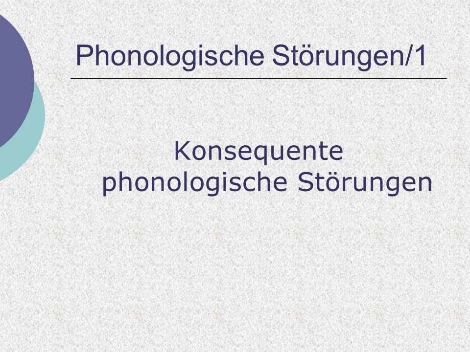 Phonologische Störungen/1