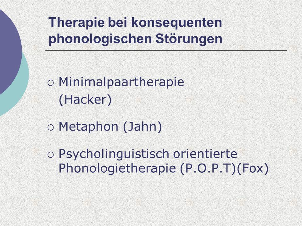 Therapie bei konsequenten phonologischen Störungen