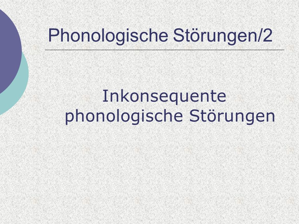 Phonologische Störungen/2