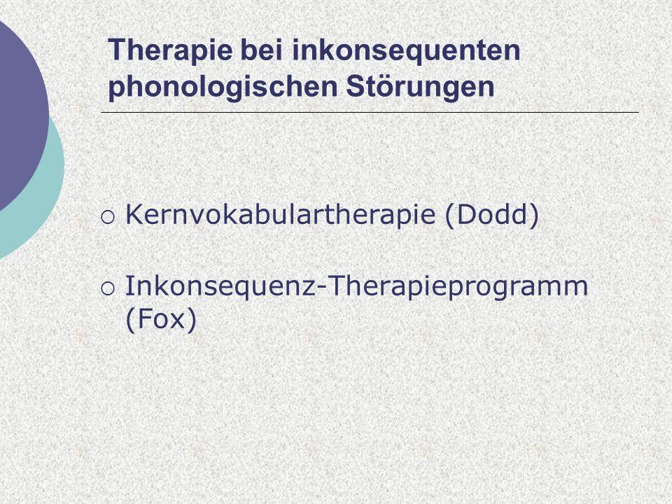 Therapie bei inkonsequenten phonologischen Störungen