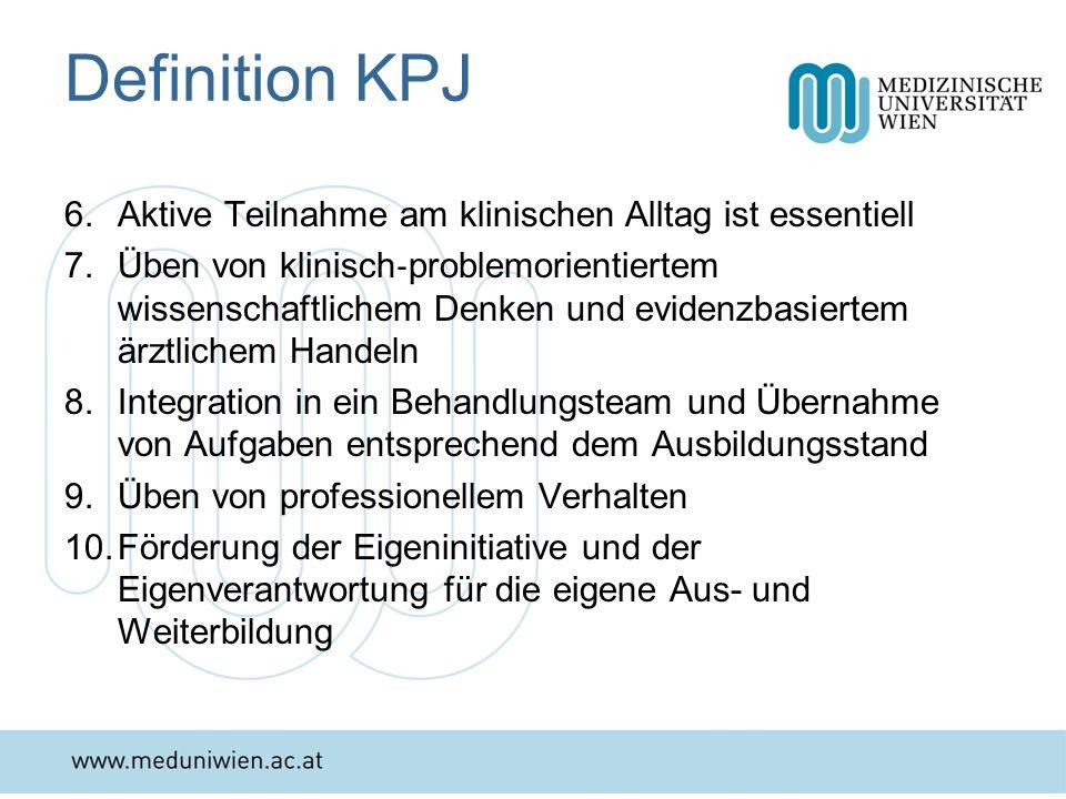Definition KPJ Aktive Teilnahme am klinischen Alltag ist essentiell