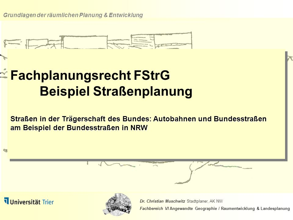 Fachplanungsrecht FStrG Beispiel Straßenplanung