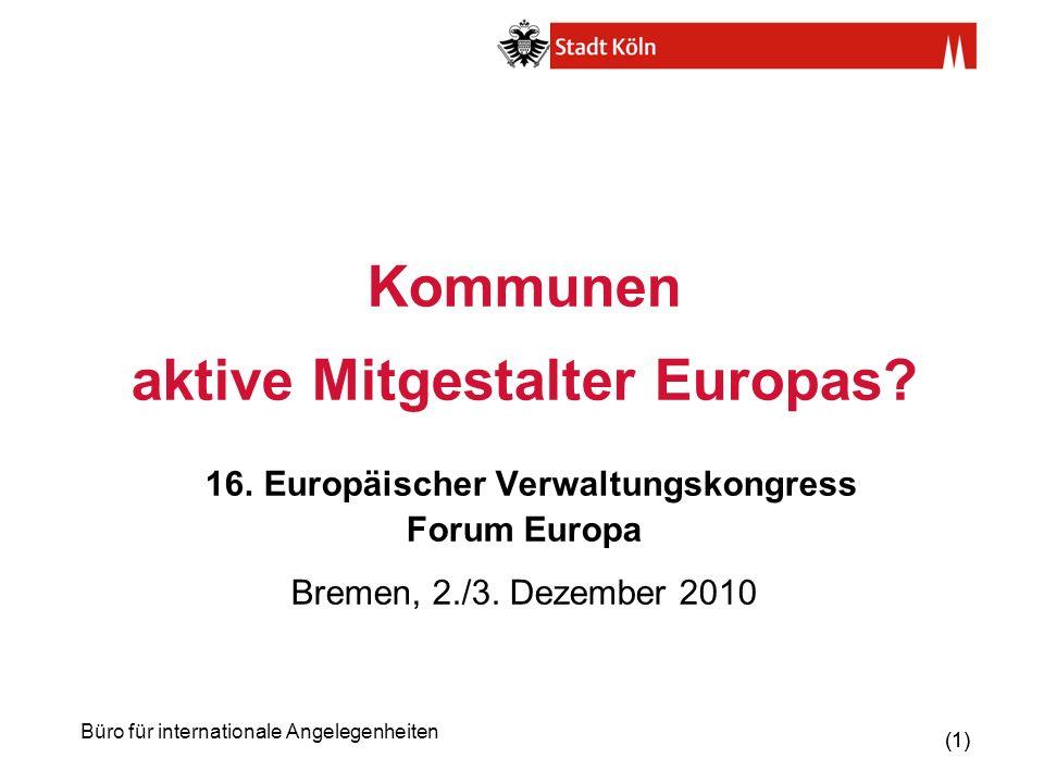 Kommunen aktive Mitgestalter Europas. 16