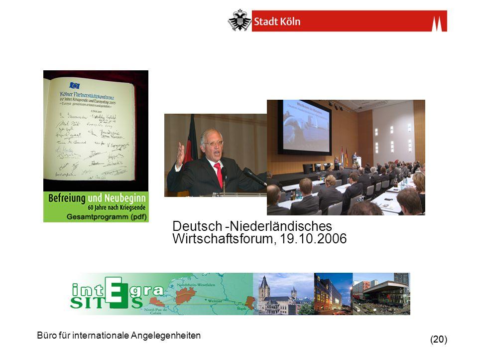 Deutsch -Niederländisches Wirtschaftsforum, 19.10.2006