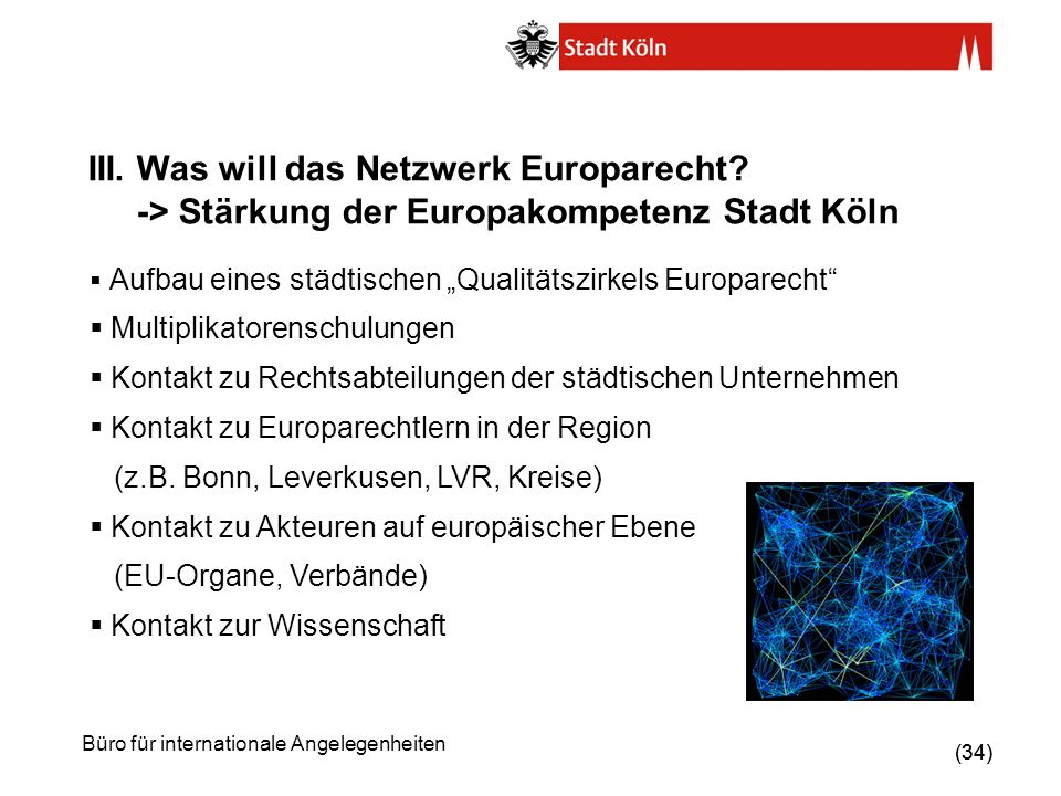 III. Was will das Netzwerk Europarecht