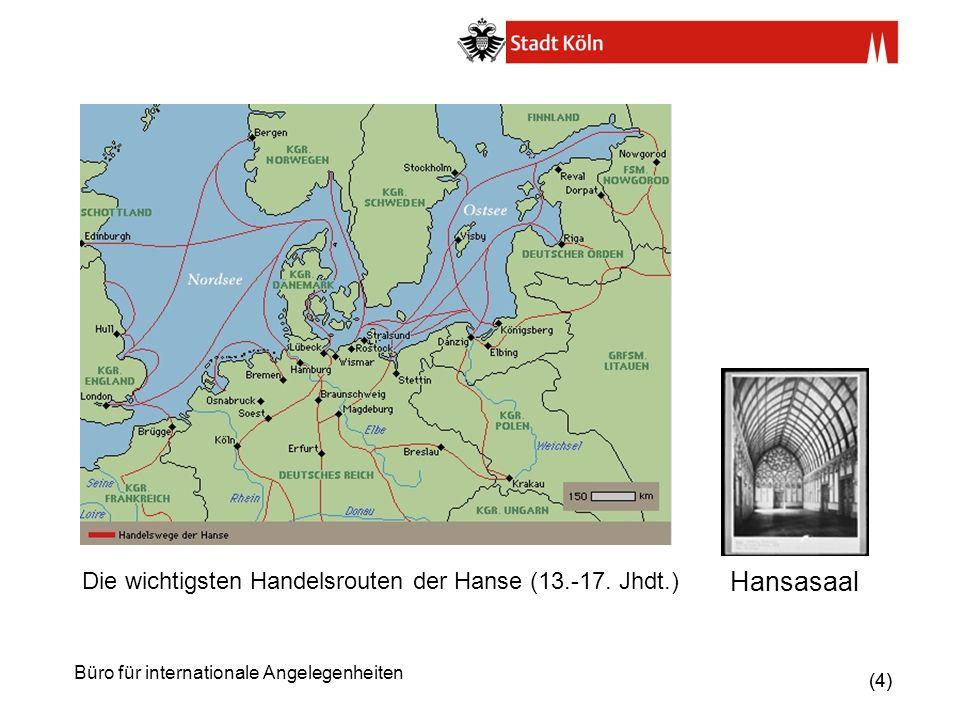 Hansasaal Die wichtigsten Handelsrouten der Hanse (13.-17. Jhdt.)