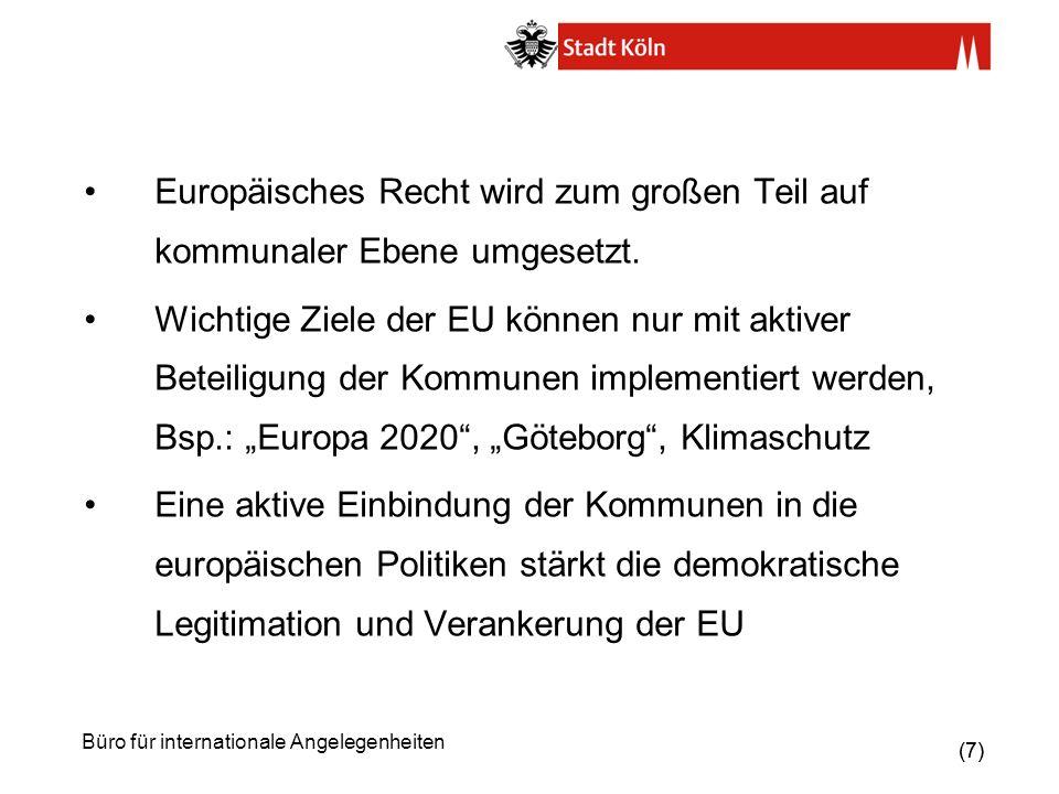 Europäisches Recht wird zum großen Teil auf kommunaler Ebene umgesetzt.