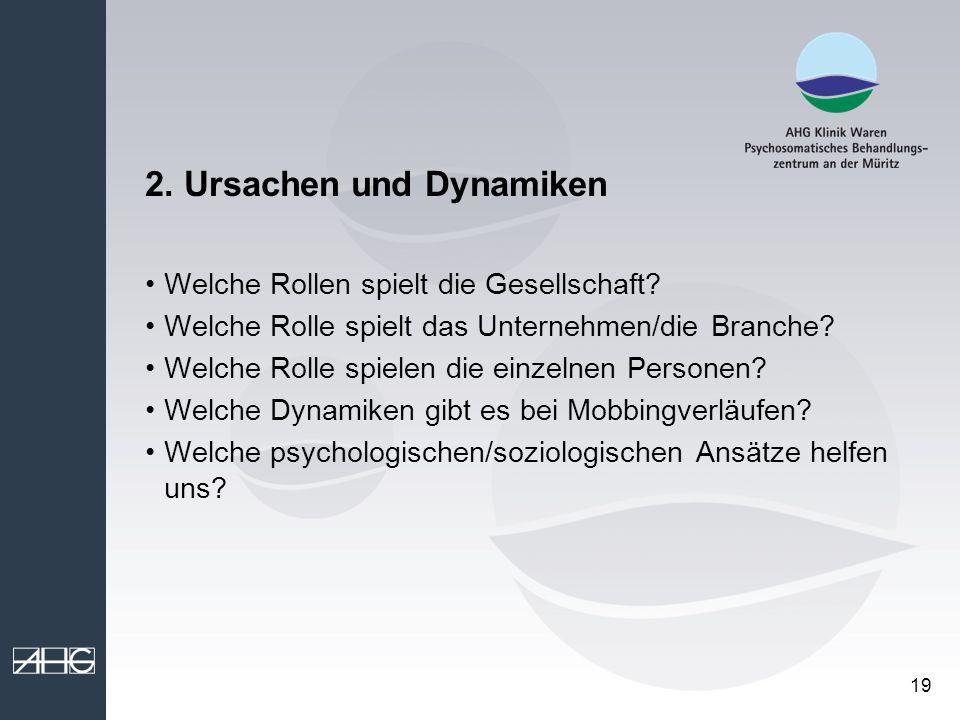 2. Ursachen und Dynamiken