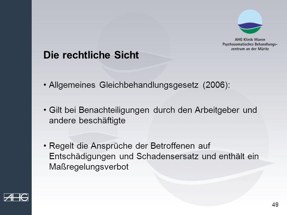 Die rechtliche Sicht Allgemeines Gleichbehandlungsgesetz (2006):