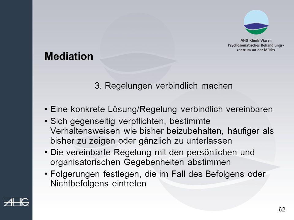 3. Regelungen verbindlich machen