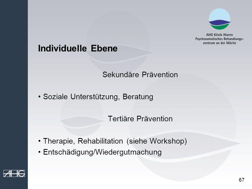 Individuelle Ebene Sekundäre Prävention