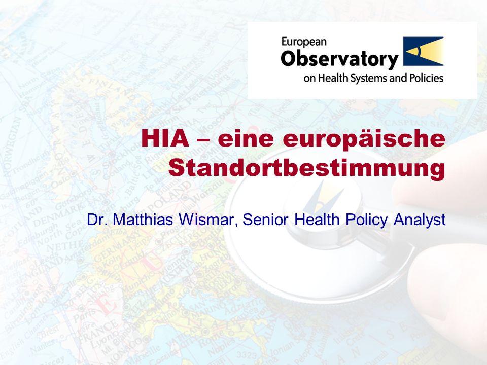 HIA – eine europäische Standortbestimmung