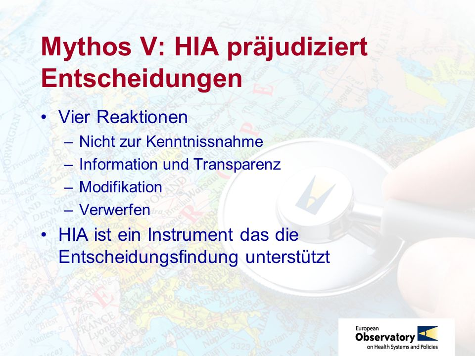 Mythos V: HIA präjudiziert Entscheidungen
