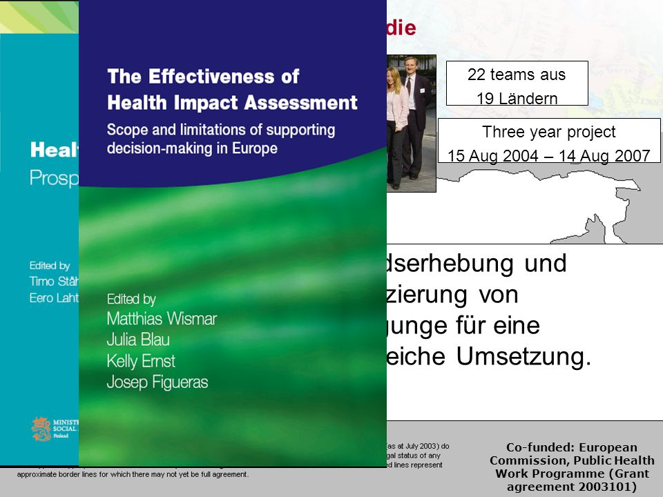 Die Effectiveness of HIA Studie