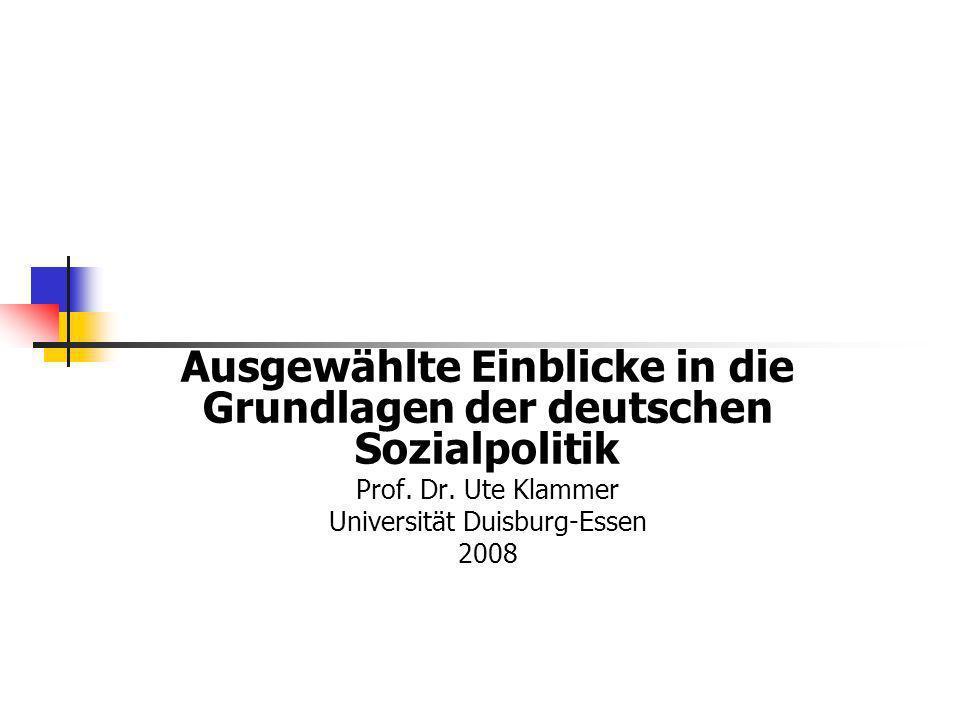Ausgewählte Einblicke in die Grundlagen der deutschen Sozialpolitik
