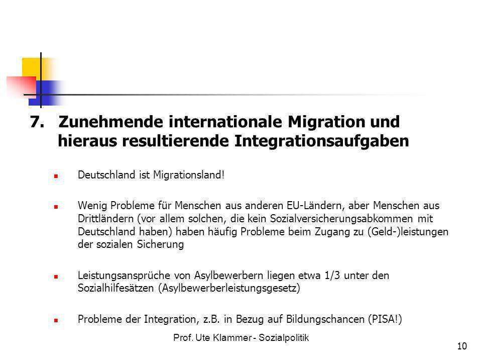 7. Zunehmende internationale Migration und hieraus resultierende Integrationsaufgaben