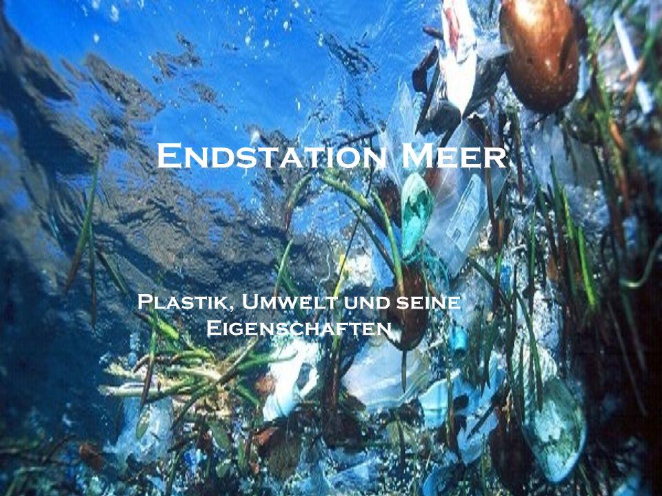 Plastik, Umwelt und seine Eigenschaften