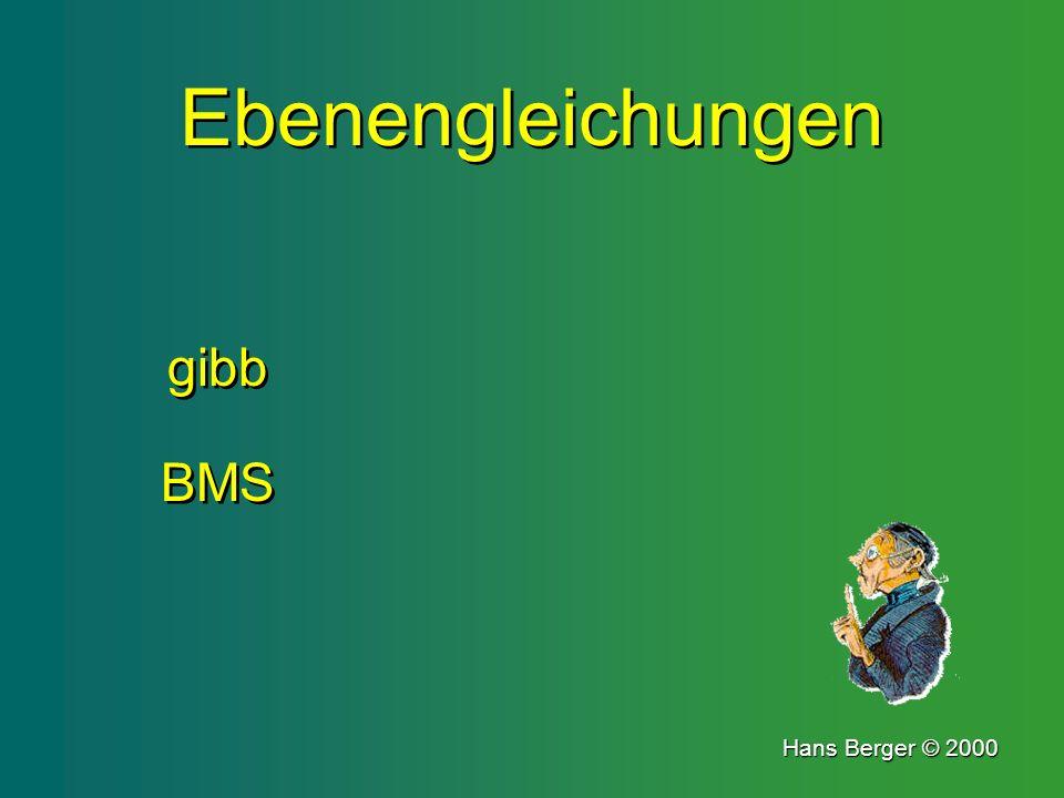 Ebenengleichungen gibb BMS Hans Berger © 2000