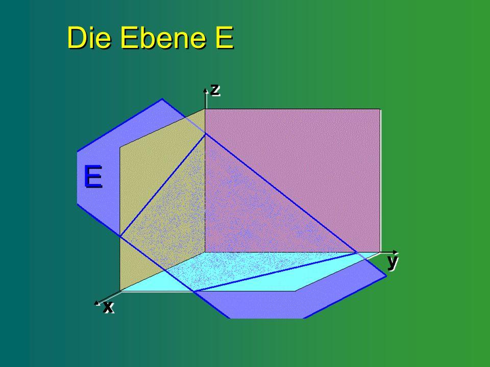Die Ebene E E
