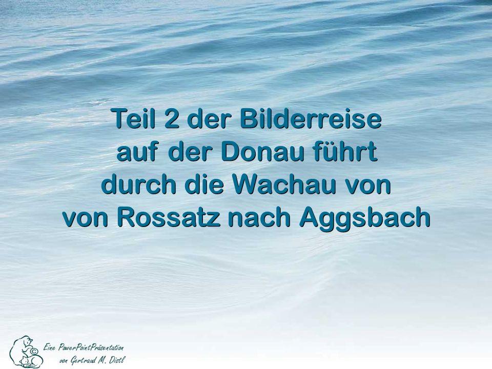 von Rossatz nach Aggsbach