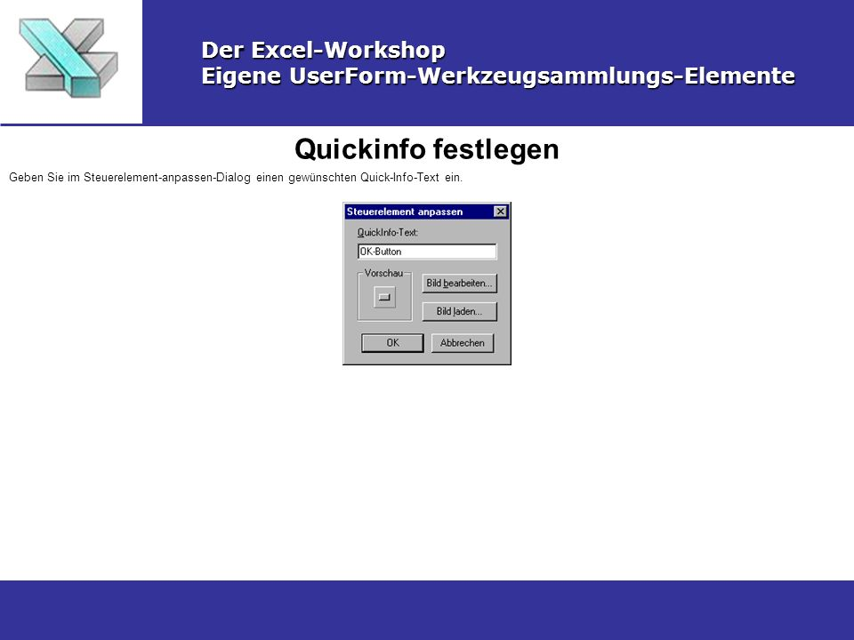 Quickinfo festlegen Der Excel-Workshop