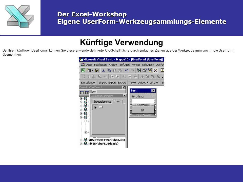 Künftige Verwendung Der Excel-Workshop