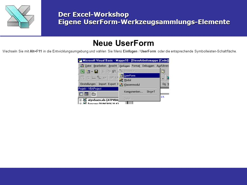 Neue UserForm Der Excel-Workshop