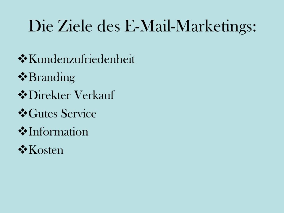 Die Ziele des E-Mail-Marketings: