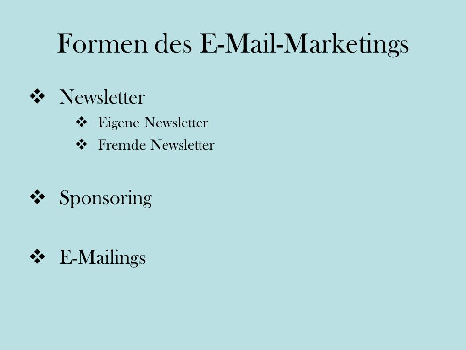 Formen des E-Mail-Marketings