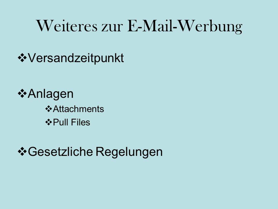 Weiteres zur E-Mail-Werbung