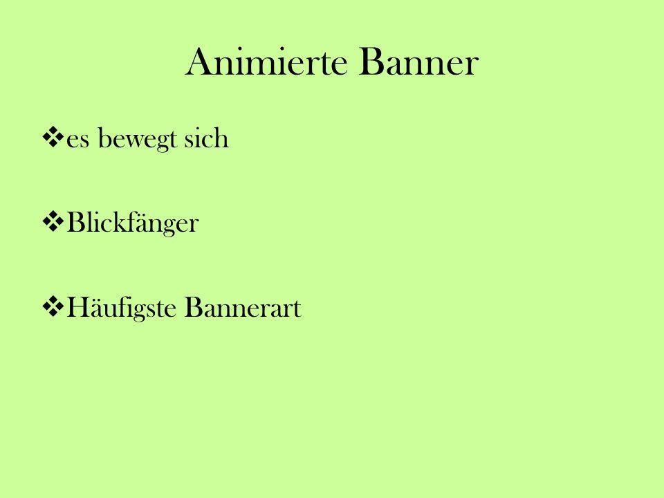 Animierte Banner es bewegt sich Blickfänger Häufigste Bannerart