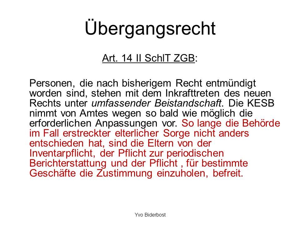 Übergangsrecht Art. 14 II SchlT ZGB: