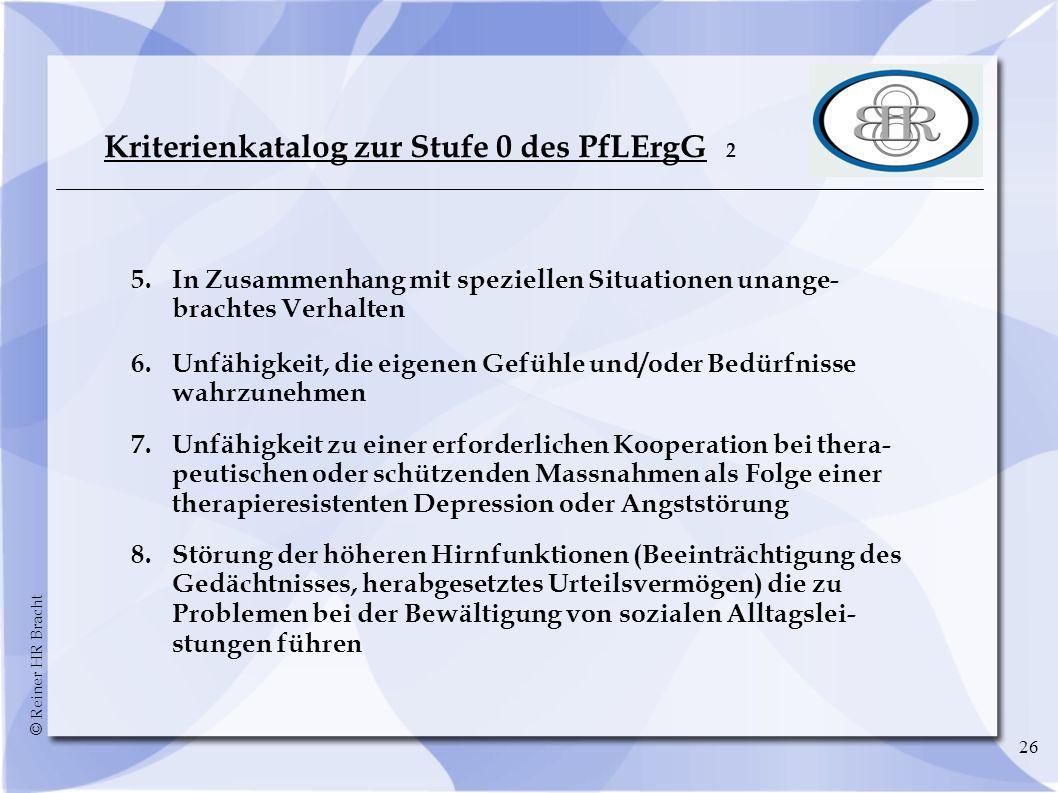 Kriterienkatalog zur Stufe 0 des PfLErgG 2