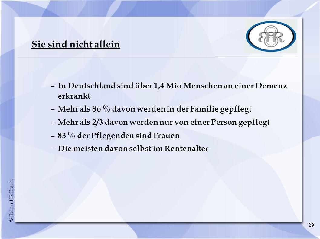 Sie sind nicht allein – In Deutschland sind über 1,4 Mio Menschen an einer Demenz erkrankt. – Mehr als 8o % davon werden in der Familie gepflegt.