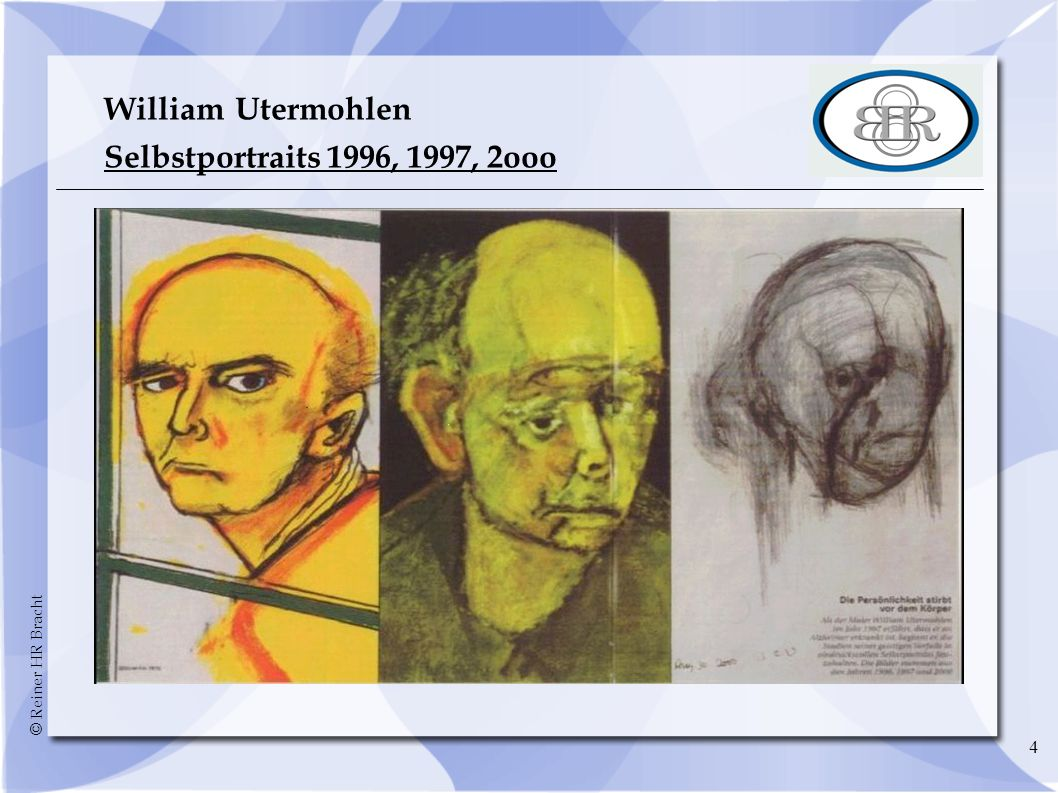 William Utermohlen Selbstportraits 1996, 1997, 2ooo 4 4