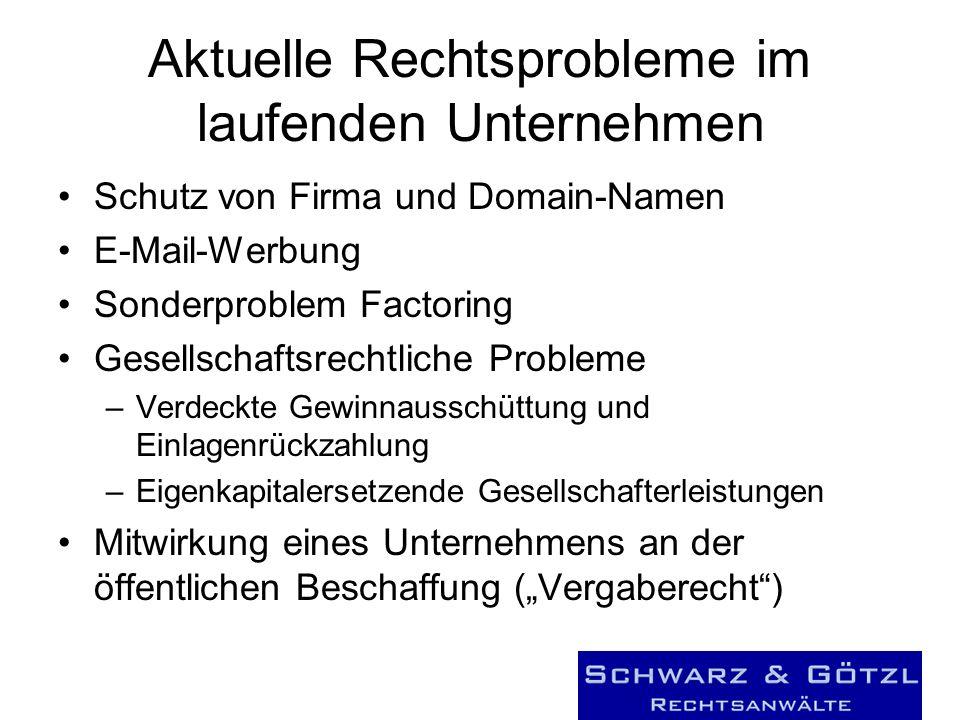 Aktuelle Rechtsprobleme im laufenden Unternehmen