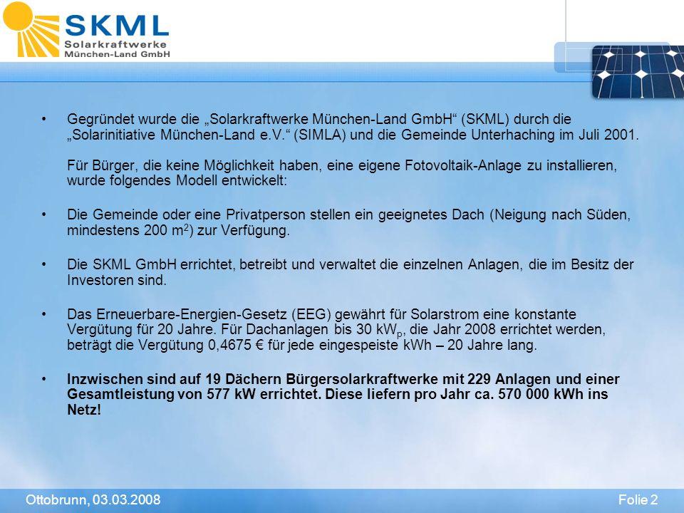 """Gegründet wurde die """"Solarkraftwerke München-Land GmbH (SKML) durch die """"Solarinitiative München-Land e.V. (SIMLA) und die Gemeinde Unterhaching im Juli 2001. Für Bürger, die keine Möglichkeit haben, eine eigene Fotovoltaik-Anlage zu installieren, wurde folgendes Modell entwickelt:"""