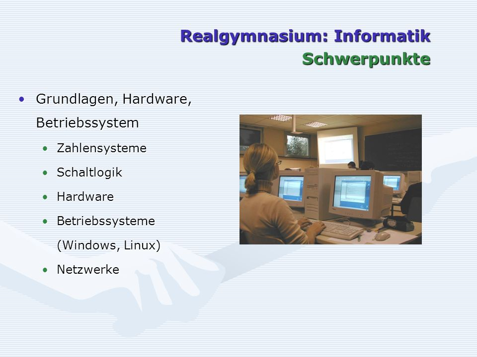 Realgymnasium: Informatik Schwerpunkte