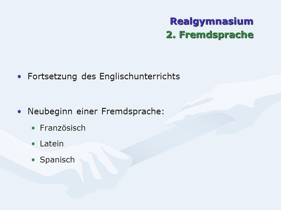 Realgymnasium 2. Fremdsprache