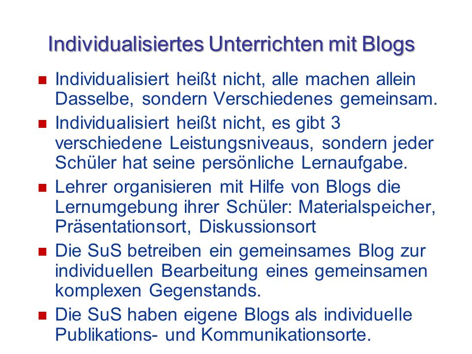 Individualisiertes Unterrichten mit Blogs