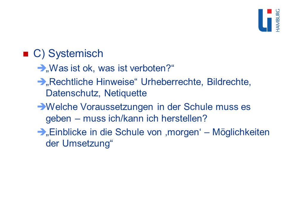 """C) Systemisch """"Was ist ok, was ist verboten"""