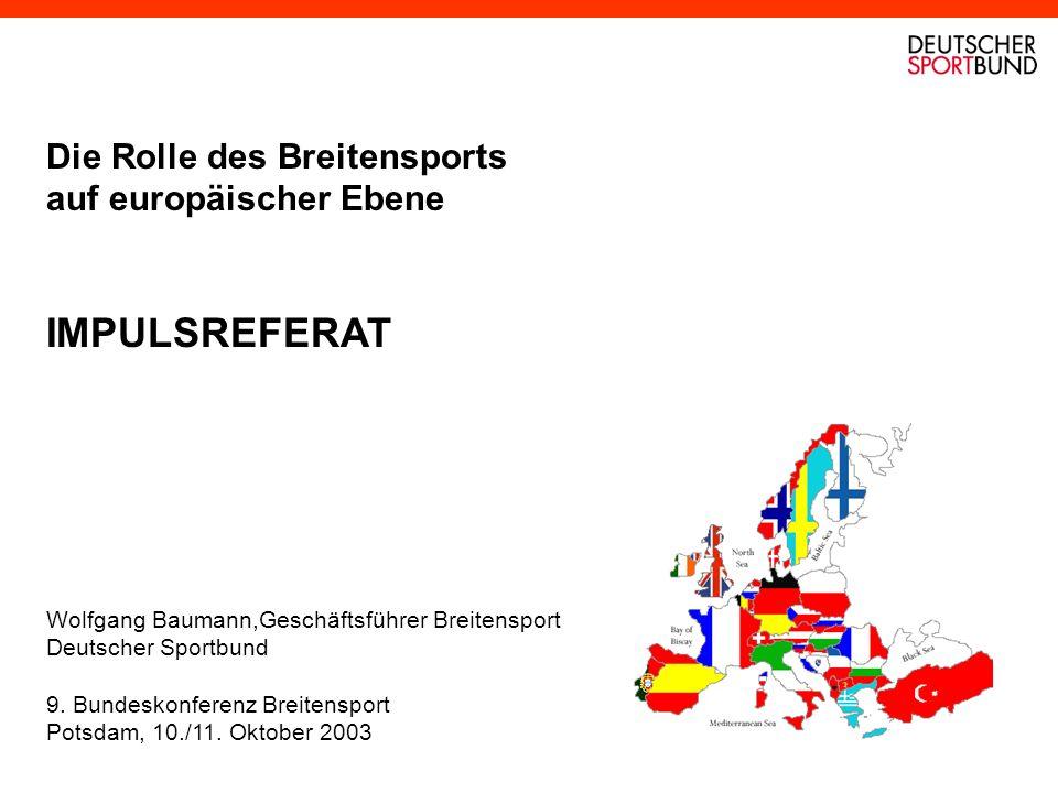IMPULSREFERAT Die Rolle des Breitensports auf europäischer Ebene