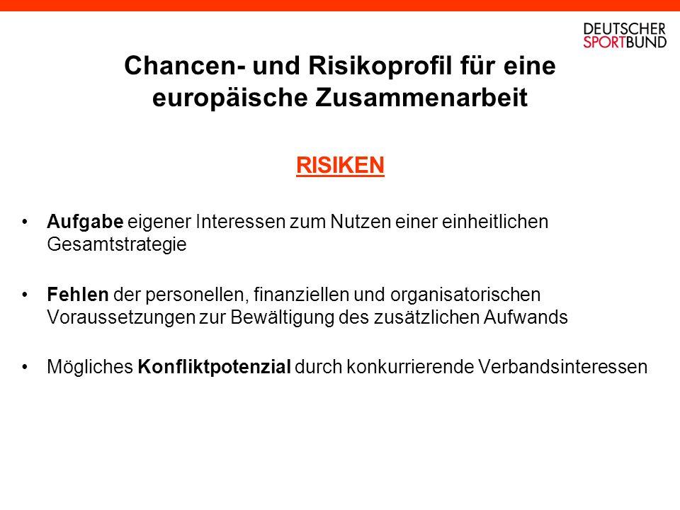 Chancen- und Risikoprofil für eine europäische Zusammenarbeit