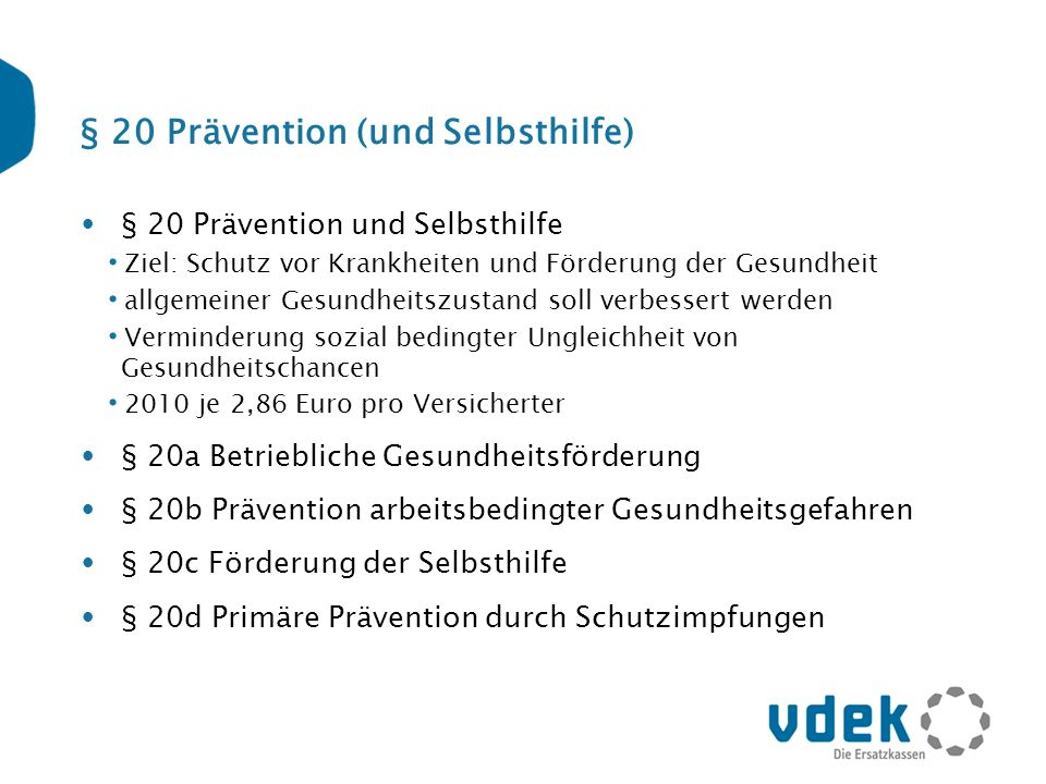§ 20 Prävention (und Selbsthilfe)