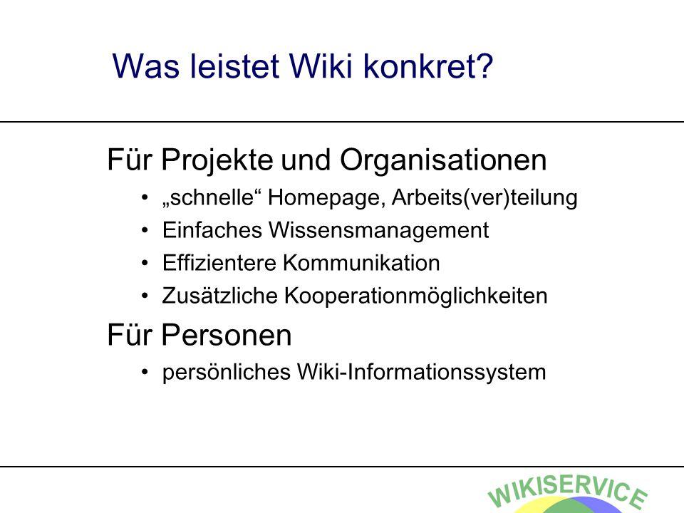 Was leistet Wiki konkret