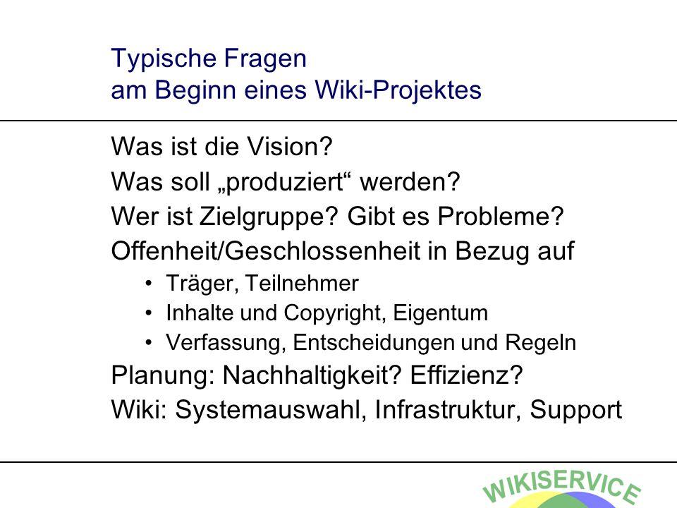 Typische Fragen am Beginn eines Wiki-Projektes