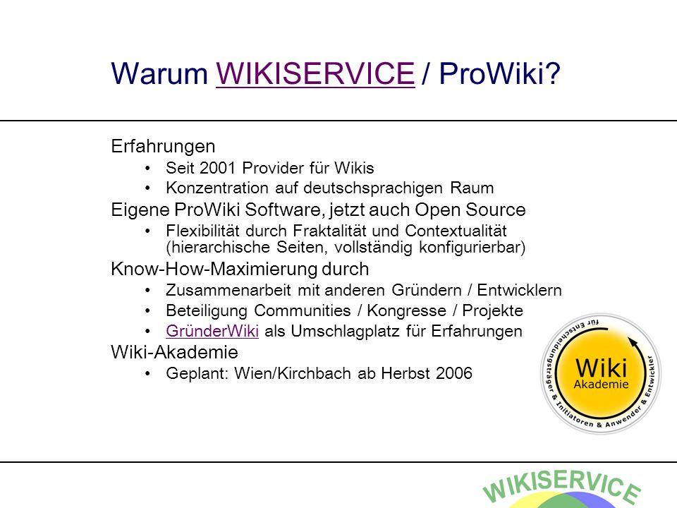 Warum WIKISERVICE / ProWiki